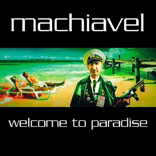 Welcome to Paradise by Machiavel