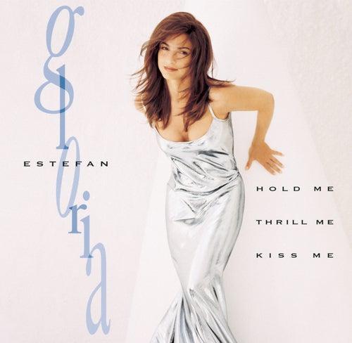 Hold Me, Thrill Me, Kiss Me de Gloria Estefan