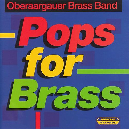 Pops for Brass von Oberaargauer Brass Band