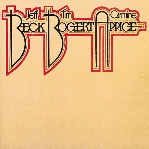 Beck, Bogart & Appice by Beck