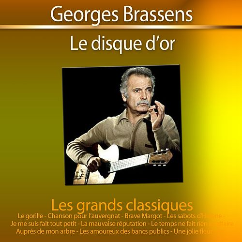 Le disque d'or (30 grands classiques de Brassens) de Georges Brassens
