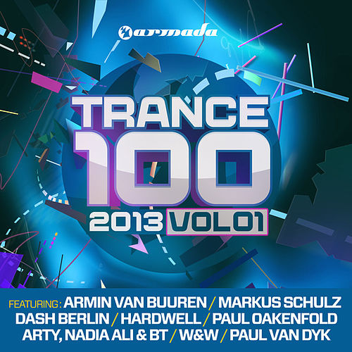 Trance 100 - 2013, Vol. 1 (Unmixed Edits) de Various Artists