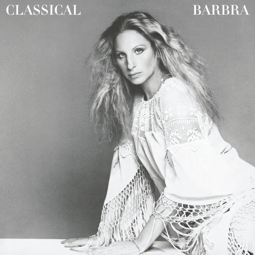 Classical Barbra (Re-Mastered) de Barbra Streisand
