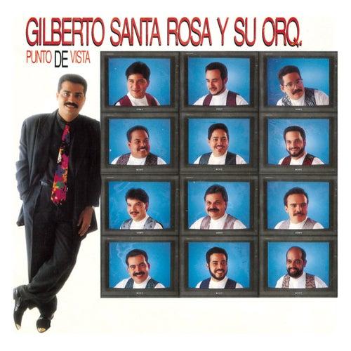 Punto De Vista de Gilberto Santa Rosa