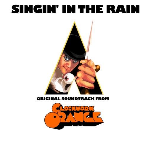 Singin'in the Rain (Original Soudtrack from ''Clockwork Orange'') by Du Barry