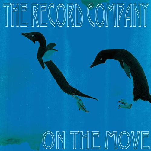 On the Move by The Record Company