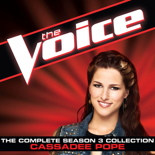 The Complete Season 3 Collection (The Voice Performance) von Cassadee Pope