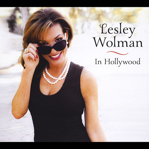 In Hollywood de Lesley Wolman