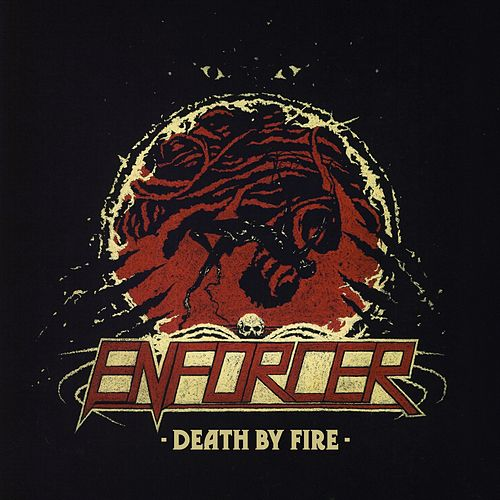 Death By Fire de Enforcer