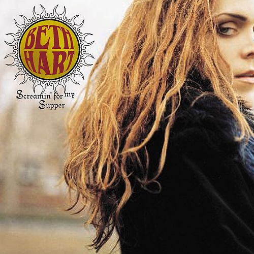 Screamin' For My Supper by Beth Hart