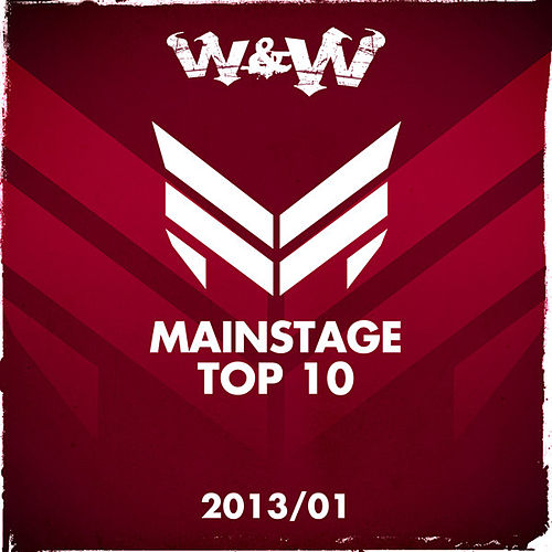 Mainstage Top 10 - 2013-01 by Various Artists