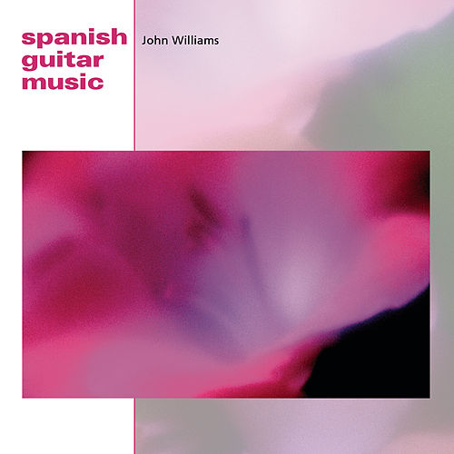 Spanish Guitar Music by John Williams (g.)