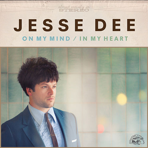 On My Mind / In My Heart by Jesse Dee