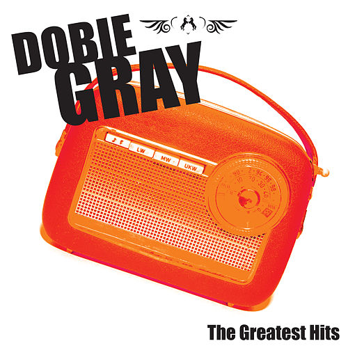 Best Of Dobie Gray by Dobie Gray