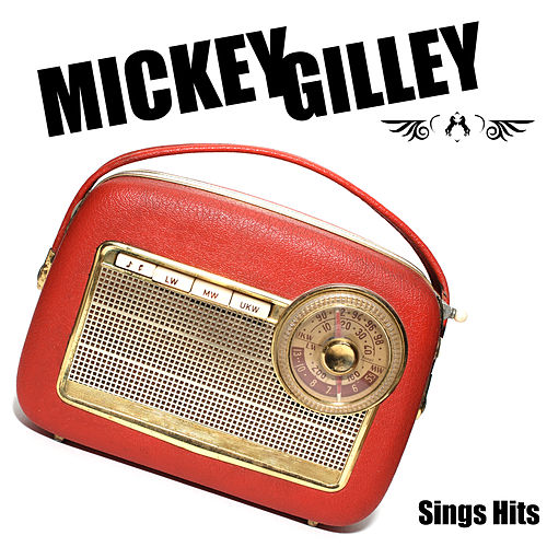 Sings Hits by Mickey Gilley