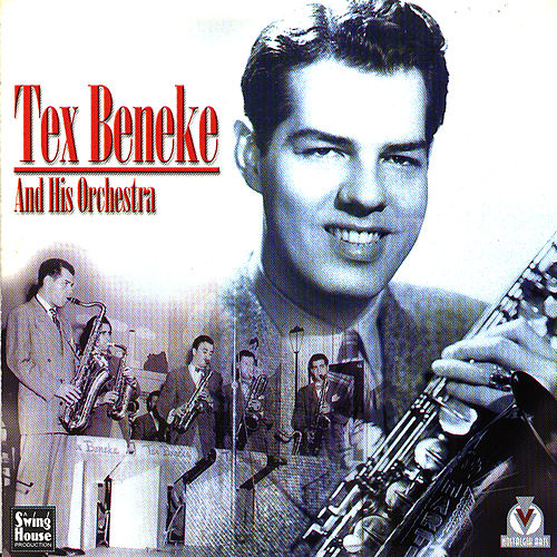 Tex Beneke And His Orchestra 1946-49 by Tex Beneke