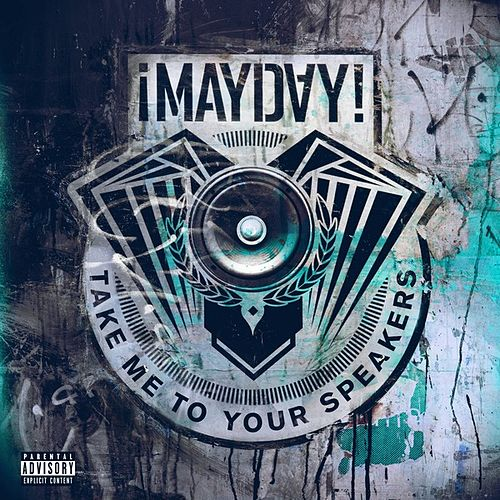 Take Me to Your Speakers (Instrumentals) de ¡Mayday!
