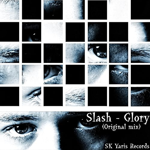 Glory de Slash