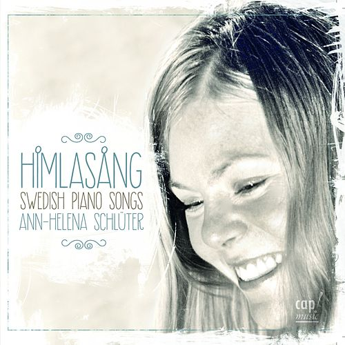 Himlasang Swedish Piano Songs de Ann-Helena Schlüter