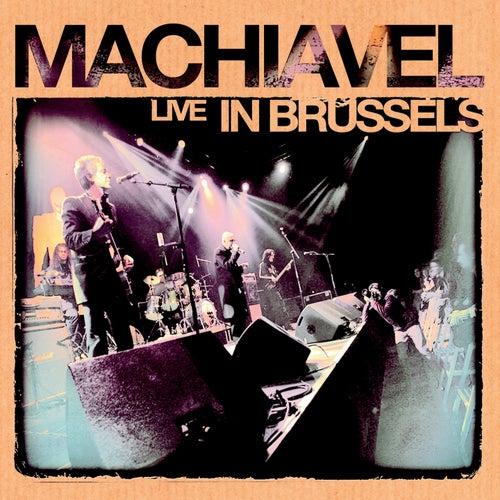 Machiavel Live in Brussels by Machiavel