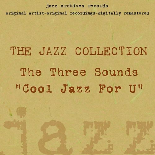 Cool Jazz for U by The Three Sounds