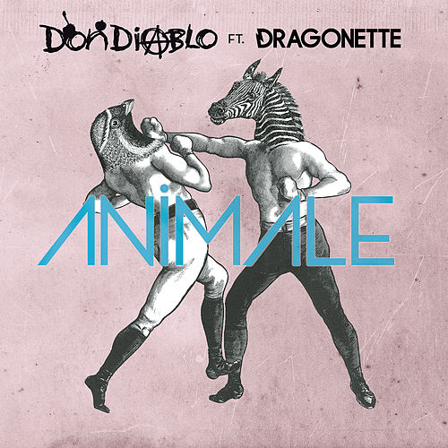 Animale by Don Diablo