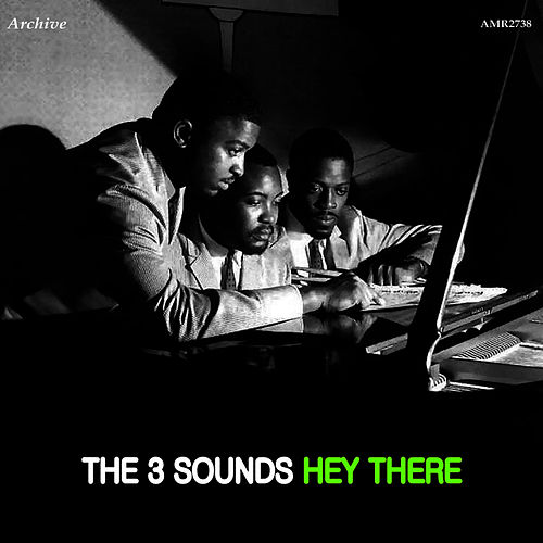 Hey There by The Three Sounds