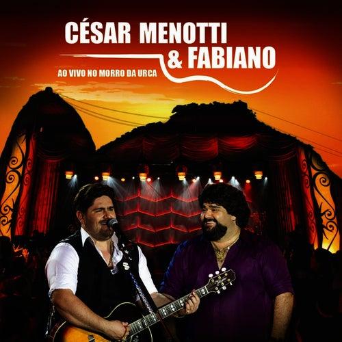 Ao Vivo No Morro Da Urca de César Menotti & Fabiano