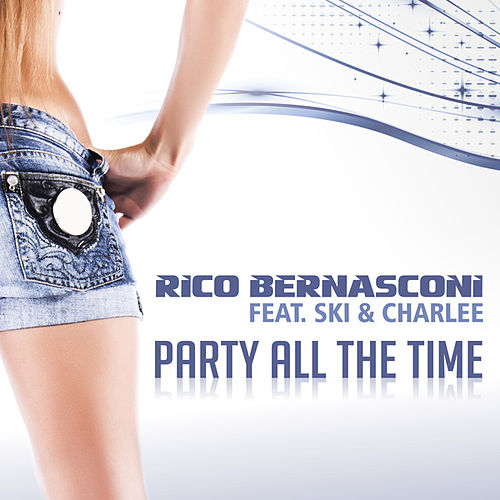 Party All the Time by Rico Bernasconi