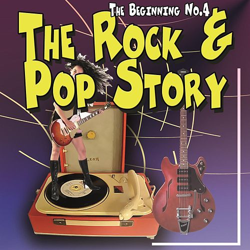 The Rock & Pop Story - The Beginning No.4 de Various Artists