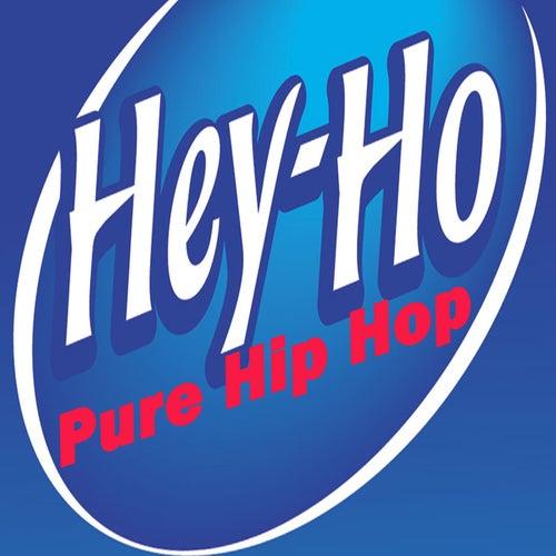 Ho-Hey (Pure Hip Hop) de Various Artists
