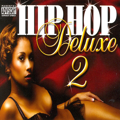 Hip Hop Deluxe 2 de Various Artists