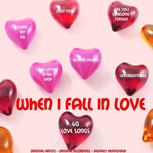 When I Fall in Love (60 Love Songs) von Various Artists