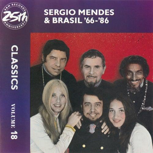 Sergio Mendes & Brasil '66-86: Classics Volume 18 by Sergio Mendes