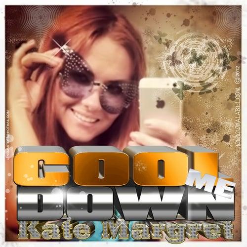 Cool Me Down (Radio Version) van Kate-Margret