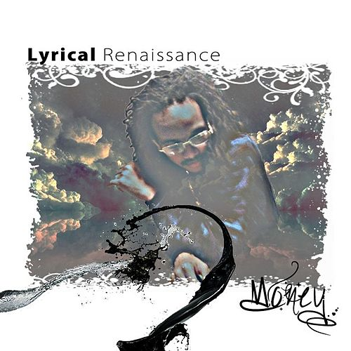 Lyrical Renaissance de Money (Hip-Hop)