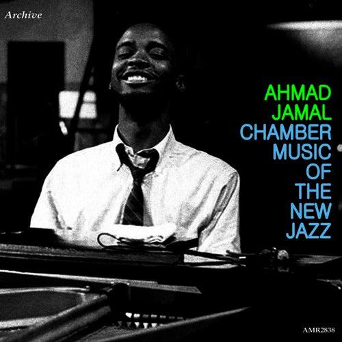 Chamber music of the New Jazz von Ahmad Jamal