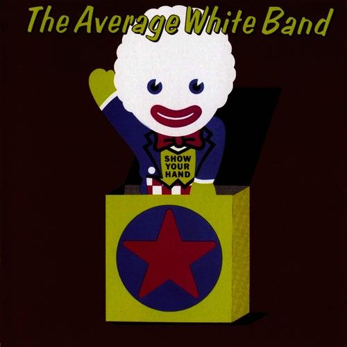 Show Your Hand von Average White Band