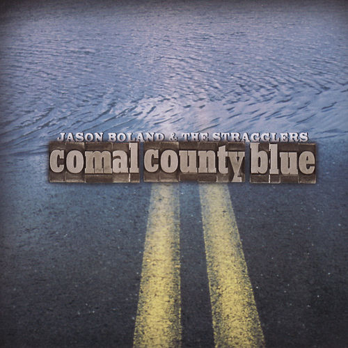 Comal County Blue de Jason Boland