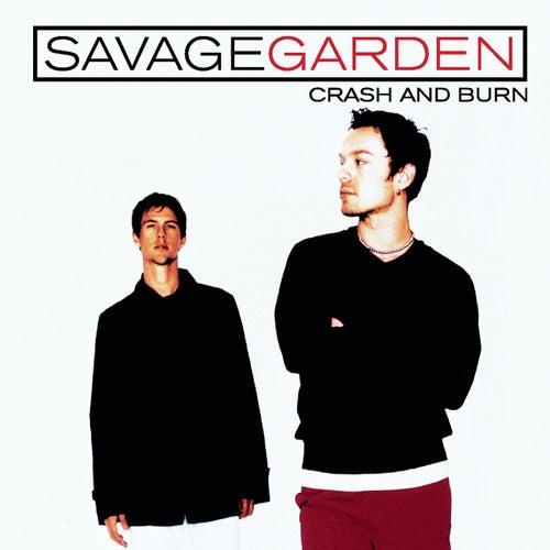 Crash And Burn de Savage Garden