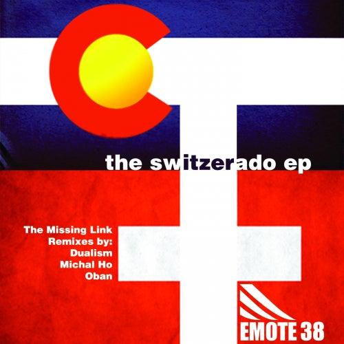 The Switzerado - Single von Missing Link