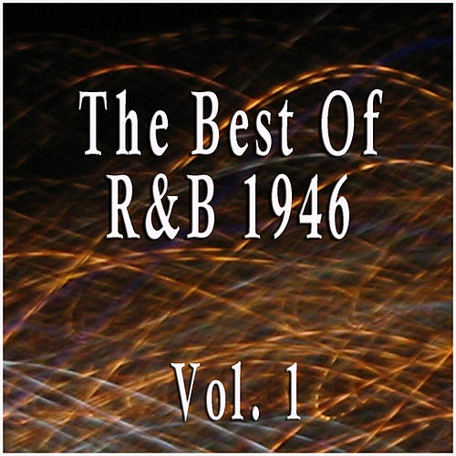 The Best Of R&B 1946 Vol. 1 de Various Artists