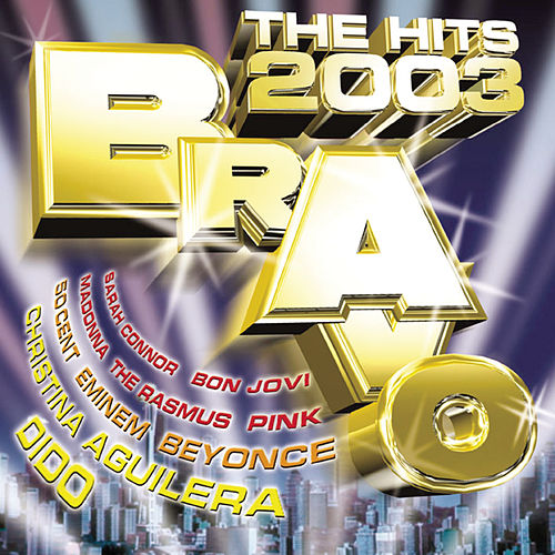 Bravo - The Hits 2003 by Various Artists