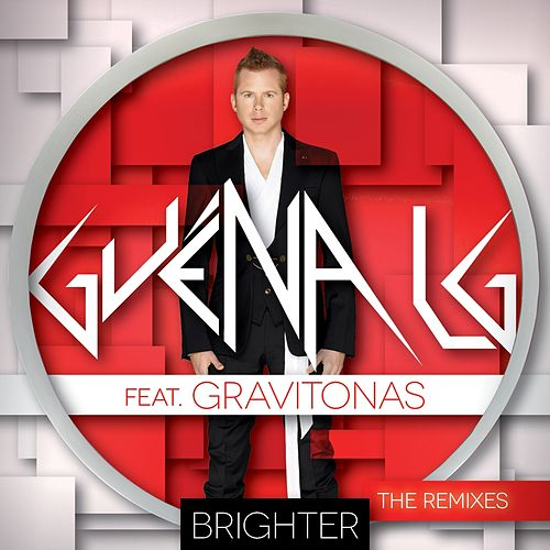 Brighter (The Remixes) by Guena LG