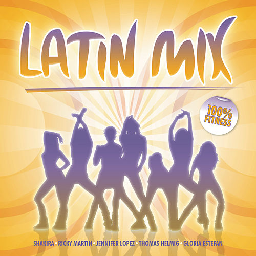Latin Mix by Various Artists