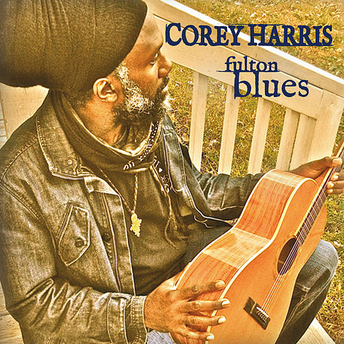 Fulton Blues by Corey Harris