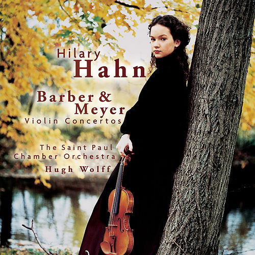 Barber, Meyer: Violin Concertos de Hilary Hahn