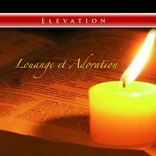 Louange et adoration von Elevation