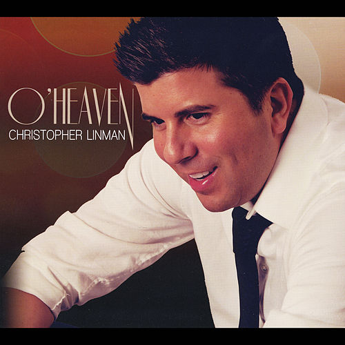 O' Heaven de Christopher Linman