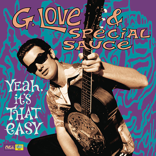 Yeah, It's That Easy de G. Love & Special Sauce